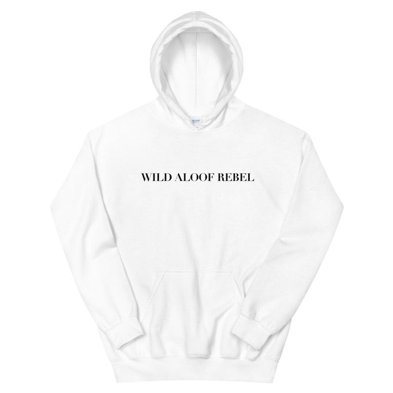 Wild Aloof Rebel (HOODIE) Hoodie | Schitt's Creek Sweater