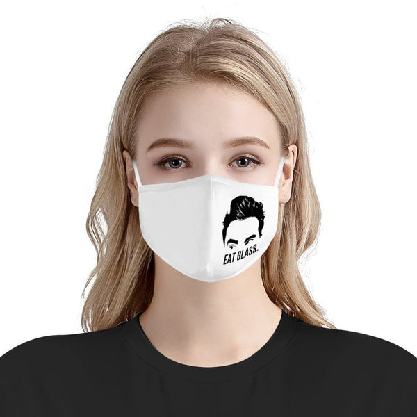 Eat Glass! (MASK) David Rose Schitt's Creek Funny Face Mask | Soft & Silky Multi Layer Anti Dust Protection Face Mask w/ Free Filters, Handmade