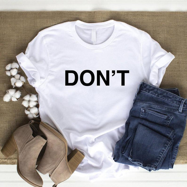 DON'T (REGULAR TEE)Tee
