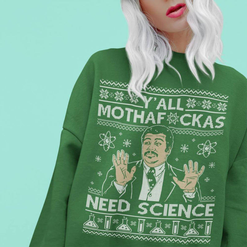 Yall Mothaf*ckas Need Science (Thick Sweater) Cute Ugly Christmas Sweater