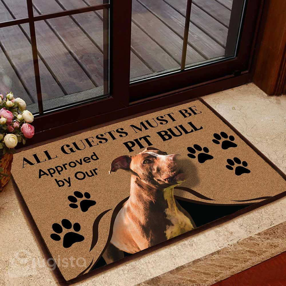 All Guests Must Be Approved By Our Pit Bull Mat 04