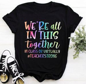 Teacher In This Together - In Class Or Virtually -Shirt