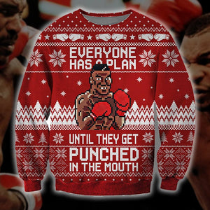 Everyone Has A Plan Until They Get Punched In The Mouth Ugly Sweater