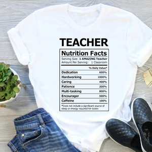 Teacher Nutrition Facts T-Shirt