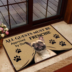 All Guests Must Be Approved By Our Frenchie Mat 01