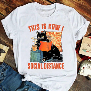 This is how I social distance black cat drink coffee read book T-Shirt