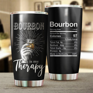 Bourbon Is My Therapy Tumbler