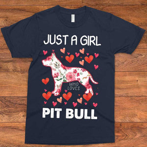 Just A Girl Who Loves Pit Bull T-Shirt 01