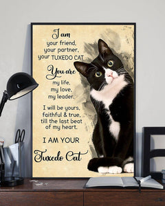 I Am Your Friend Tuxedo Cat Poster