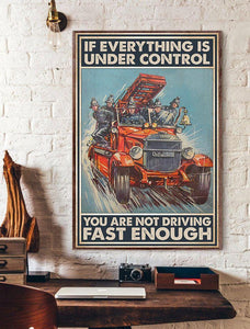 If Everything Is Under Control - Firefighter Poster