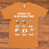 Things I Do In My Spare Time Bourbon T-shirt