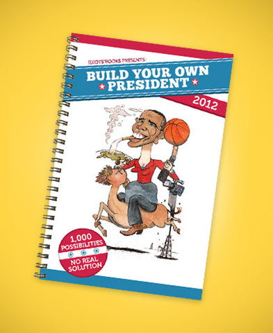 Build Your Own President