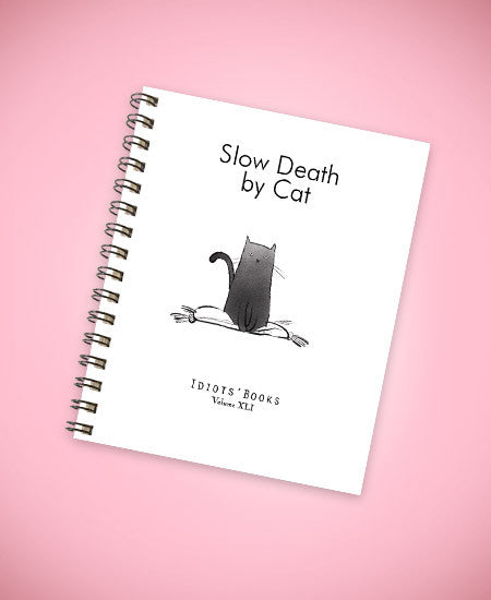 Slow Death By Cat