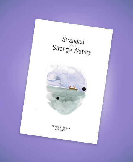Stranded in Strange Waters