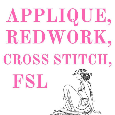 Applique, Redwork, Cross Stitch, Free Standing Lace