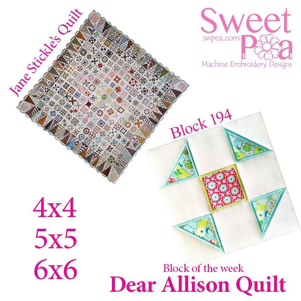 Dear Allison quilt block 194 and BONUS border block 195 in the 4x4 5x5 6x6 - Sweet Pea In The Hoop Machine Embroidery Design