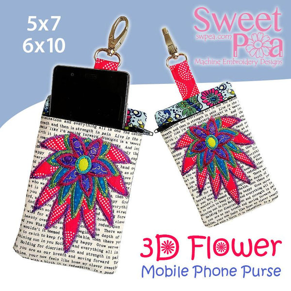 3D Flower Mobile Phone Purse and Zipper Purse 5x7 6x10 - Sweet Pea In The Hoop Machine Embroidery Design