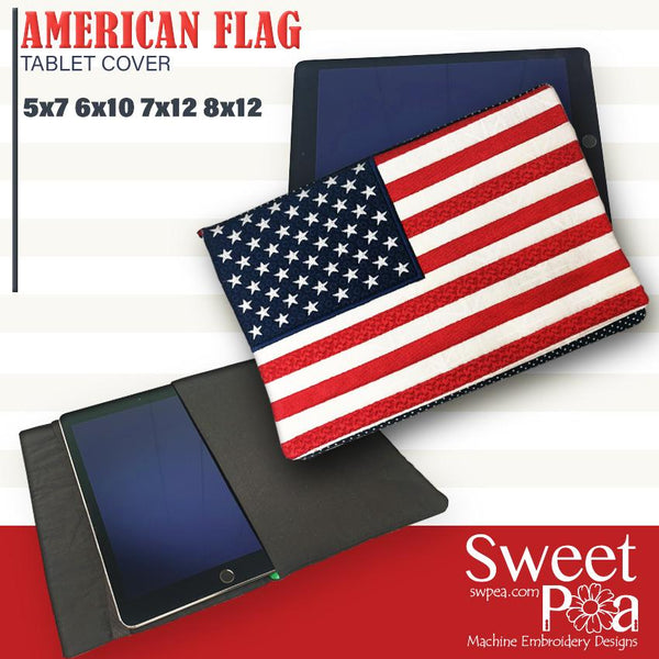 American Flag Tablet Cover 5x7 6x10 7x12 and 8x12 - Sweet Pea In The Hoop Machine Embroidery Design