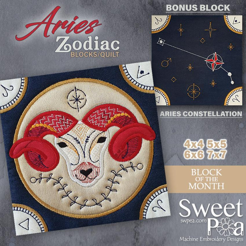 BOM Zodiac Quilt Block 1 - Aries - Sweet Pea In The Hoop Machine Embroidery Design