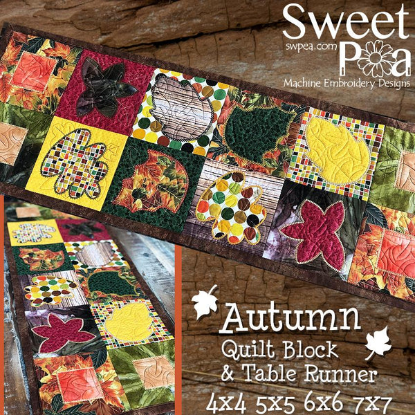 Autumn Quilt Block and Table Runner 4x4 5x5 6x6 7x7 Hoop - Sweet Pea In The Hoop Machine Embroidery Design