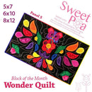 BOM Block of the month wonder quilt block 5 - Sweet Pea In The Hoop Machine Embroidery Design