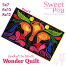 BOM Block of the month wonder quilt block 7 - Sweet Pea In The Hoop Machine Embroidery Design
