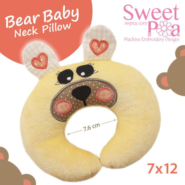 Bear Baby Neck Pillow - Sweet Pea In The Hoop Machine Embroidery Design