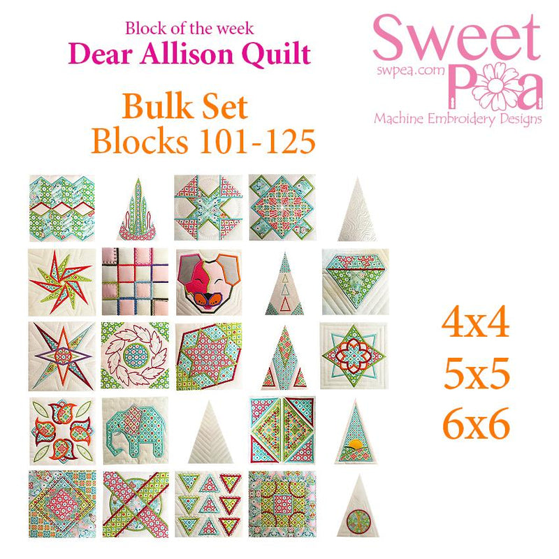 Bulk Dear Allison blocks 101-125 - Sweet Pea In The Hoop Machine Embroidery Design