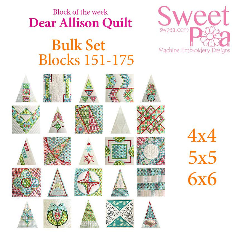 Bulk Dear Allison blocks 151-175 - Sweet Pea In The Hoop Machine Embroidery Design