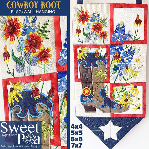 Cowboy Boot Flag 4x4 5x5 6x6 7x7 - Sweet Pea In The Hoop Machine Embroidery Design