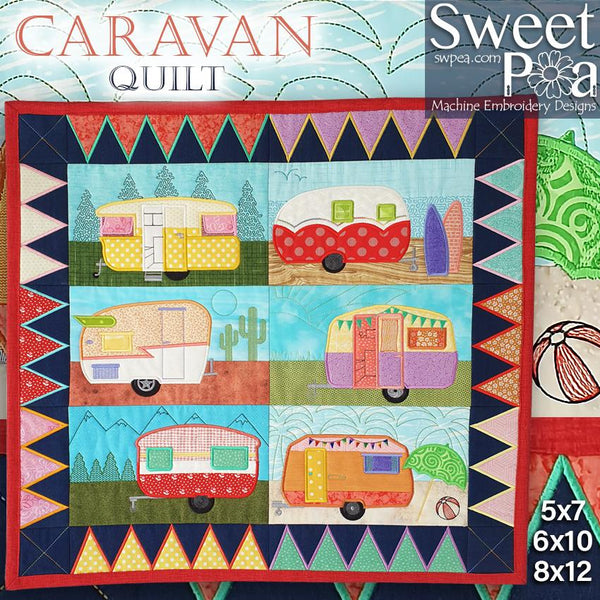 Caravan Quilt 5x7 6x10 and 8x12 - Sweet Pea In The Hoop Machine Embroidery Design