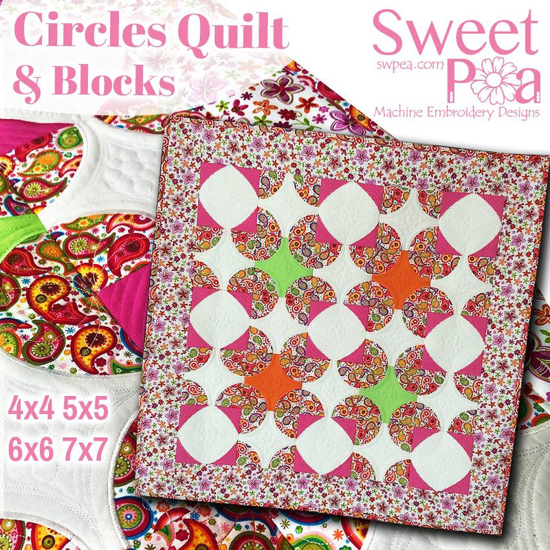 Circles quilt and blocks 4x4 5x5 6x6 7x7 - Sweet Pea In The Hoop Machine Embroidery Design