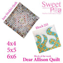 Dear Allison quilt block 211 in the 4x4 5x5 6x6 - Sweet Pea In The Hoop Machine Embroidery Design