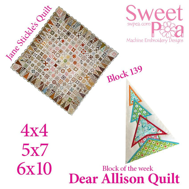 Dear Allison quilt block 140 and BONUS border block 139 in the 4x4 5x5 6x6 hoop machine embroidery design - Sweet Pea In The Hoop Machine Embroidery Design
