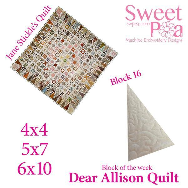 Dear Allison block 17 and bonus border block 16 - Sweet Pea In The Hoop Machine Embroidery Design