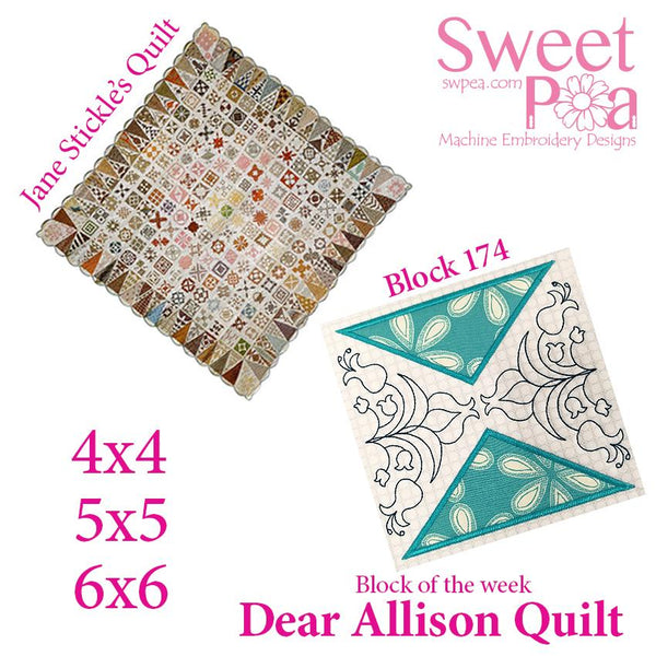 Dear Allison quilt block 174 and BONUS border block 175 in the 4x4 5x5 6x6 - Sweet Pea In The Hoop Machine Embroidery Design