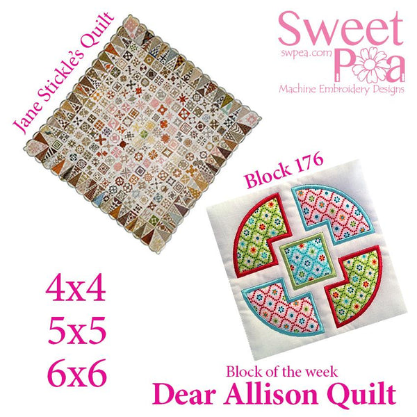 Dear Allison quilt block 176 and BONUS border block 177 in the 4x4 5x5 6x6 - Sweet Pea In The Hoop Machine Embroidery Design