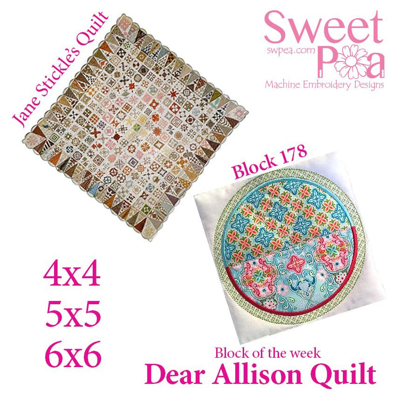 Dear Allison quilt block 178 and BONUS border block 179 in the 4x4 5x5 6x6 - Sweet Pea In The Hoop Machine Embroidery Design