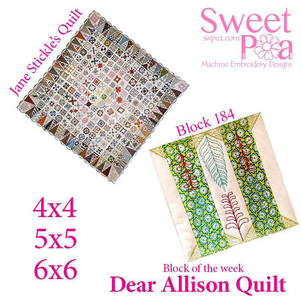 Dear Allison quilt block 184 and BONUS border block 185 in the 4x4 5x5 6x6 - Sweet Pea In The Hoop Machine Embroidery Design