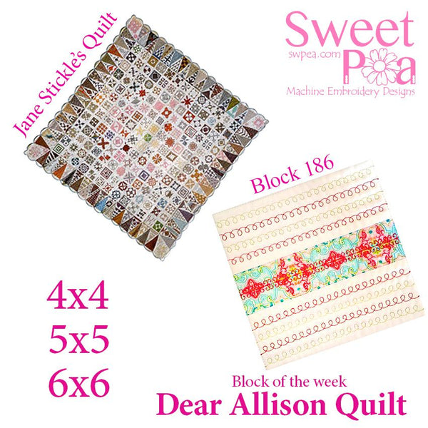 Dear Allison quilt block 186 in the 4x4 5x5 6x6 - Sweet Pea In The Hoop Machine Embroidery Design
