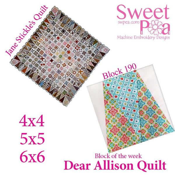 Dear Allison quilt block 190 in the 4x4 5x5 6x6 - Sweet Pea In The Hoop Machine Embroidery Design