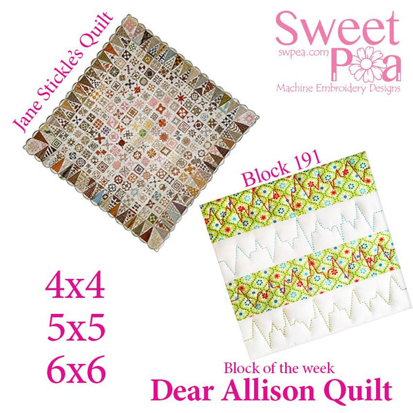 Dear Allison quilt block 191 and BONUS border block 192 in the 4x4 5x5 6x6 - Sweet Pea In The Hoop Machine Embroidery Design