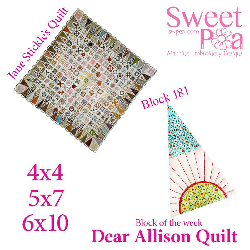 Dear Allison quilt block 180 and BONUS border block 181 in the 4x4 5x5 6x6 - Sweet Pea In The Hoop Machine Embroidery Design