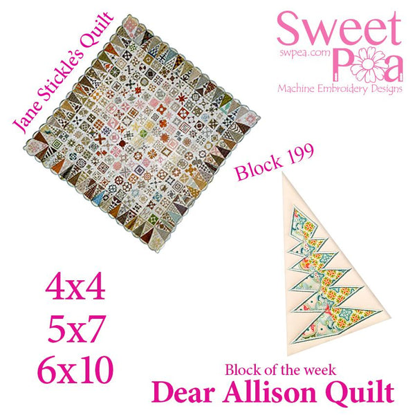Dear Allison quilt block 198 and BONUS border block 199 in the 4x4 5x5 6x6 - Sweet Pea In The Hoop Machine Embroidery Design
