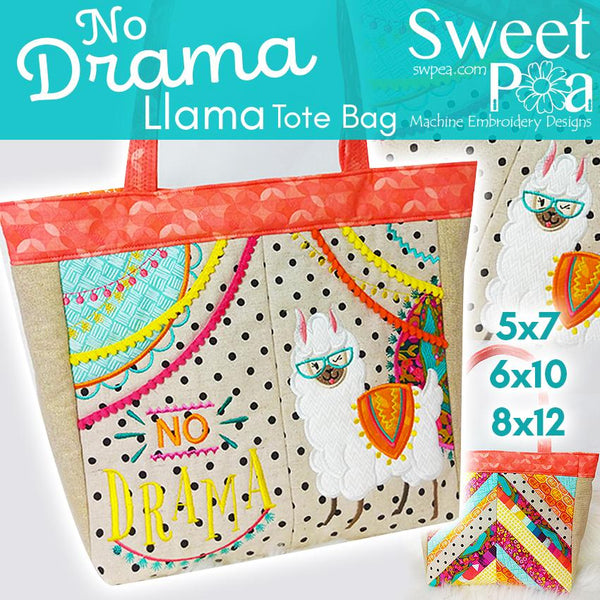 No Drama Llama Tote Bag 5x7 6x10 8x12 - Sweet Pea In The Hoop Machine Embroidery Design