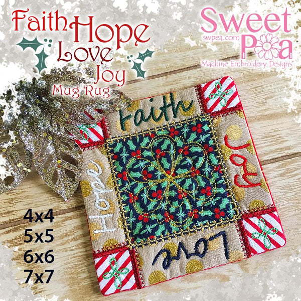 Faith Hope Love Joy Mug Rug 4x4 5x5 6x6 7x7 - Sweet Pea In The Hoop Machine Embroidery Design