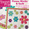 Flower Blocks and Quilt 4x4 5x7 6x10 7x12 8x8