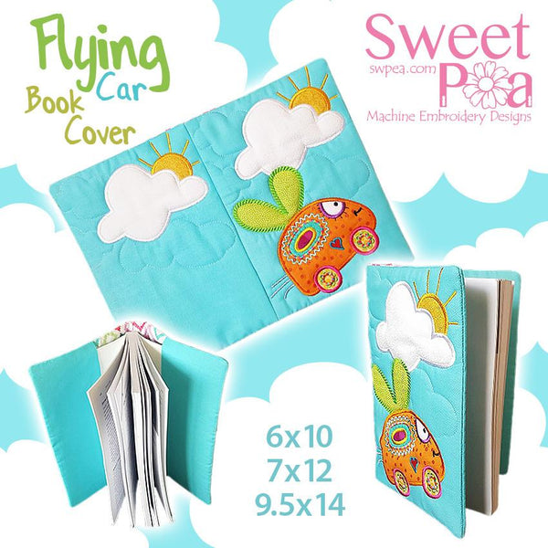 Flying Car Book Cover 6x10 7x12 9.5x14 - Sweet Pea In The Hoop Machine Embroidery Design