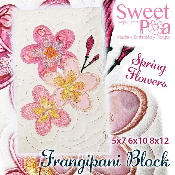 Frangipani Flower Block Add-on 5x7 6x10 8x12 - Sweet Pea In The Hoop Machine Embroidery Design