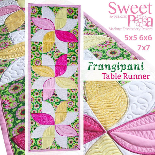 Frangipani Quilt Blocks and Table Runner 5x5 6x6 7x7 - Sweet Pea In The Hoop Machine Embroidery Design